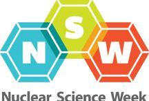 Nuclear Science Week / Ideas and activities for celebrating Nuclear Science Week, October 17-21, 2016