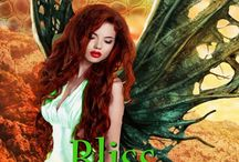 Bliss: Fae Warriors Book 2 / The adventure continues