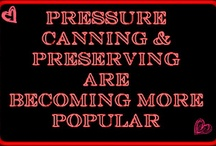 Pressure Canning / by CanningInfoWarehouse