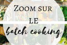 Batch Cooking / Faire ses plats de la semaine - Menu de la semaine - organisation