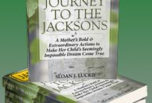 Journey to the Jacksons, The Book / In this true and timeless inspirational story, a single mother of two relies on her faith instead of her limited finances to pursue her daughter's dream of meeting her teen idols- Michael Jackson and the Jackson 5.
