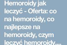 Hemoroidy jak leczyć