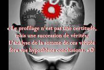 Citations de Nadine Touzeau / Profiler, profilage Net-profiler, net-profiling Crime, cybercrime, cybercriminalité Forensic sciences du comportement Analyse comportementale Non-verbal Détection de mensonge, micro-expression et signes