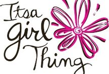 It's A Girly Thing! ~ ❀ ~ / by ༺✿ ℳ a r i l ყ n ✿༻