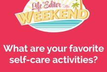 Life Editor Weekend Virtual Retreat