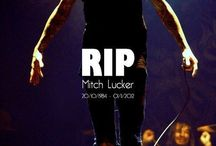 r.i.p Mitch lucker
