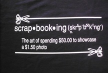 Scrap Stuff / by Tracy Lynn