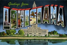 LOUISIANA  STUFF / Thankful to God that I was born and raised in Louisiana...great people with big hearts! / by Bayoulover