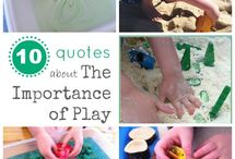 """Child's Play / """"We don't stop playing because we grow old; we grow old because we stop playing.""""  A collection of imaginative and creative activities for children."""