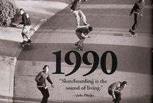 Skate life: 90's