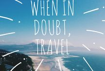 Inspirational Travel Quotes / The Best Travel Quotes for an Extra Inspiration