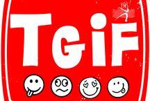 TGIF - Thank God It's Friday / TGIF - Thank God It's Friday