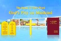 """The Hymn of God's Word """"God's Pity on Mankind""""   The Church of Almighty God"""