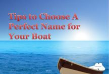 Boat Names / Check out the board to find some inspiring ideas to name your brand new boat.