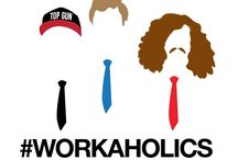 "Workaholics / ""butthurt"""