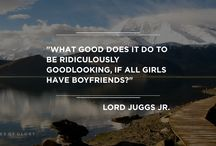 Quotes of Glory - Funny Quotes / Funny quotes by ridiculously good looking people