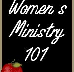 Women's Ministry Ideas / by Mary Hamm