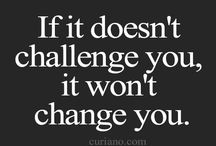 challenging quotes / being challenged
