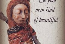 Advice with Art Dolls / Quotable quotes/inspiring words with images of my art dolls