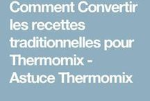 convertir recettes traditionnelles pour thermomix