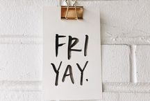 Friday, and I'm in love