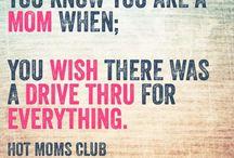 Moms Stuff