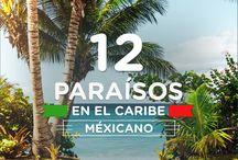 12 paraísos en el Caribe Mexicano