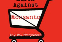NO GMO / Against Genetically Modified Organisms and the companies that support Monsanto
