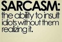 Sarcasm!