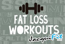Fat loss Workouts / Training tips and workouts for fat loss / by Jacqui Blazier, www.jacquifit.com