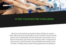 """Fire Strength & Conditioning / We have all heard the old saying """"It takes 21 Days to create a habit"""". We believe the 1st 10 days to be the hardest and the 2nd 10 days to be uncomfortable and we know how much easier it is to stay on track when you have your husband, wife or friend part of your journey. Truth be known, they probably also wouldn't mind creating a healthy habit of exercising, eating well and getting to bed earlier for the next 21 days too!"""