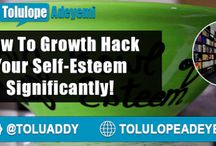 How To #GrowthHack Your #SelfEsteem Significantly by @Toluaddy...