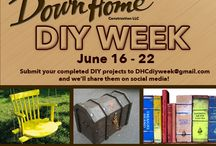 Down Home Construction DIY week / All week we'll be featuring DIY projects from you across Facebook and Pinterest. We're looking forward to seeing what awesome projects you've completed! Submit photos to  DHCdiyweek@gmail.com. DIY Week starts June 16th!
