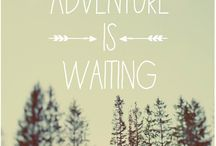 For The Adventure / by Christine Darnell Sipes
