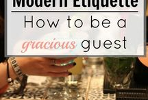 ETIQUETTE - How to be a gracious guest
