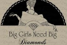 """""""A Diamond is a Girl's Best Friend"""""""