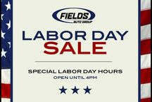 Happy Labor Day! Join us until 4PM for our #LaborDay Sales Event & enjoy incredible offers & savings. #FieldsAuto