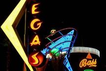 Vegas,Vegas Baby / by Maria Bowne