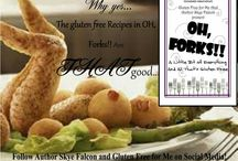 OH Forks Gluten Free Cookbook by Author Skye Falcon