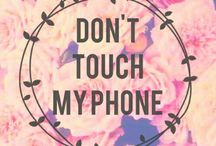 Dont touch my phone!@# / Followww meee!!