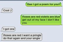- Roses are Red... -