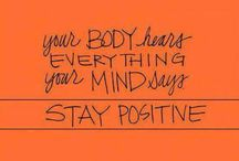 Self-Love / Be positive, Be happy, Love yourself....