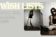 The Wish Lists / Everyone has a wish. The lists are mine. So... what yours???