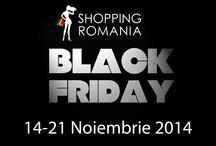 BLACK FRIDAY / In perioada 14-21 Noiembrie te asteptam pe SHOPPING ROMANIA pentru cea mai mare sesiune de reduceri la sute de articole fashion si gadgets!  Te asteptam pe...  www.shoppingromania.com