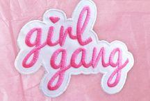 G I R L * G A N G
