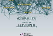 Ο Performer στον 21ο αιώνα / Το Ελληνικό Κέντρο του Διεθνούς Ινστιτούτου Θεάτρου διοργανώνει Διεπιστημονική Ημερίδα με τίτλο «Ο Performer στον 21ο αιώνα» (The Performer in the 21st Century), την 30η Μαρτίου 2015 στο Ίδρυμα Μιχάλης Κακογιάννης (Πειραιώς 206) από τις 10:00 έως τις 18:00.