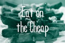 Eat on the Cheap / $ > $$$$. Loving these tips/ideas for saving some dough and eating it too! / by FYI TV