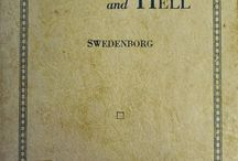 """Heaven and Hell Through the Ages / Interesting editions of Swedenborg's """"Heaven and Hell"""" from our library and special collection."""