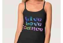Dance T-Shirts and More! / Cute t-shirts, tops and hoodies for dancers and ballerinas, perfect for dance class or free time. Great gift ideas for dance lovers.