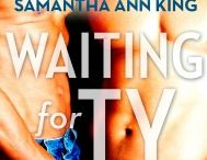Waiting for Ty / Inspiration and book cover for my M/M romance Waiting for Ty
